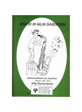 Ei in mijn saxofoon, (Eb Sax) leerlingenboek + downloadcode