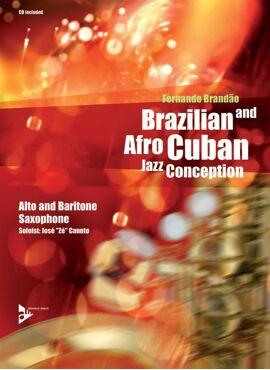 Brazilian & Afro Cuban Jazz Conception