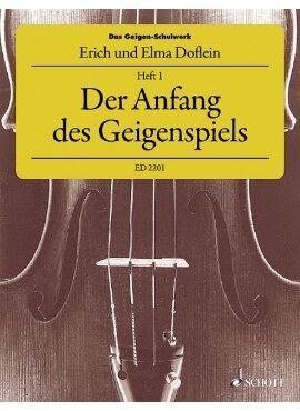Der Anfang des Geigenspiels Heft 1