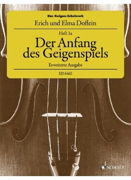 Der Anfang des Geigenspiels Heft 1A