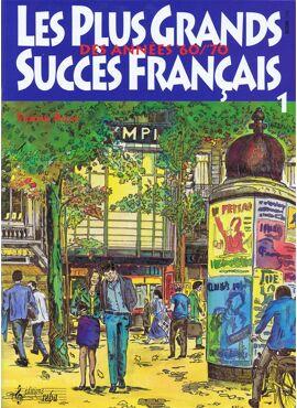 LES PLUS GRANDS SUCCÈS FRANÇAIS 1 DES ANNÉES 60/70
