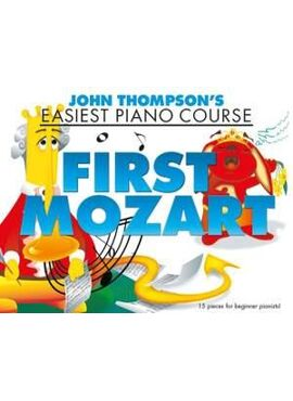 Thompson's Easiest Piano Course: First Mozart