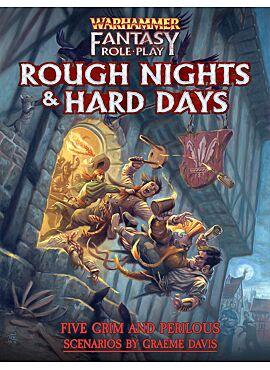 Warhammer Fantasy - Rough Nights & Hard Days