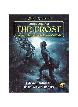 Call of cthulhu 7th Alone Against the Frost